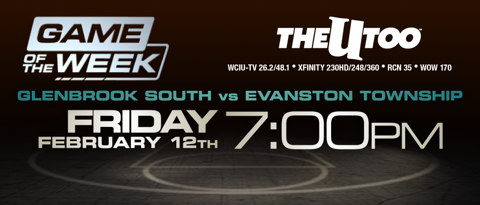 Game of the Week Evanston Glenbrook South