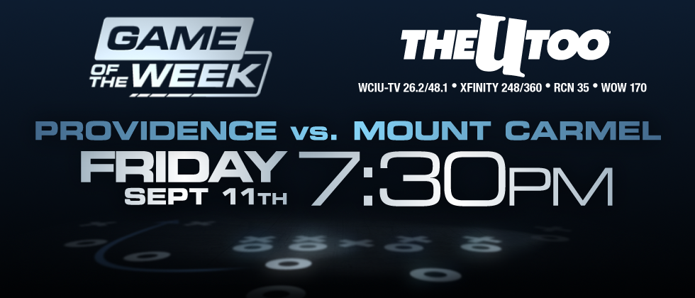 Providence vs. Mount Carmel Sept 11